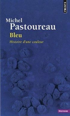 Michel Pastoureau - Bleu