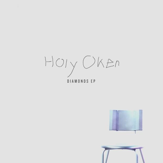 Diamonds EP, Holy Oker.