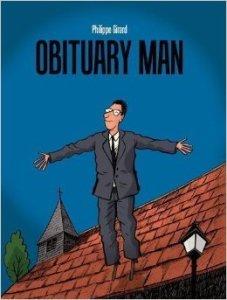 Obituary Man by Philippe Girard