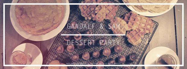 Gandalf and Sam Dessert Party