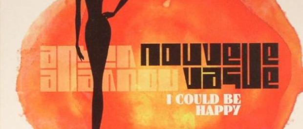 I Could Be Happy - Nouvelle Vague (1)