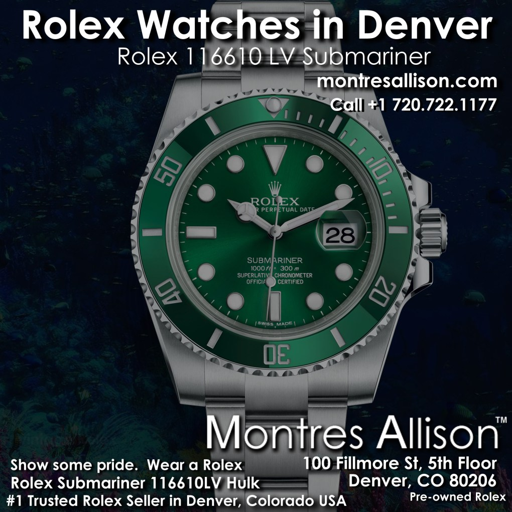 Rolex Hulk Submariner at Montres Allison Denver