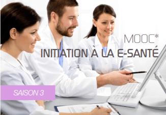 Saison 3 du MOOC Initiation à l'E-Santé