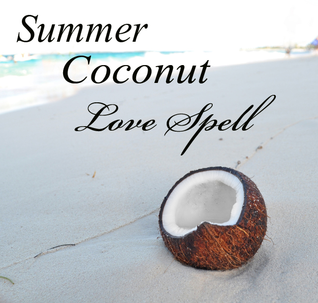 Coconut Love Spell