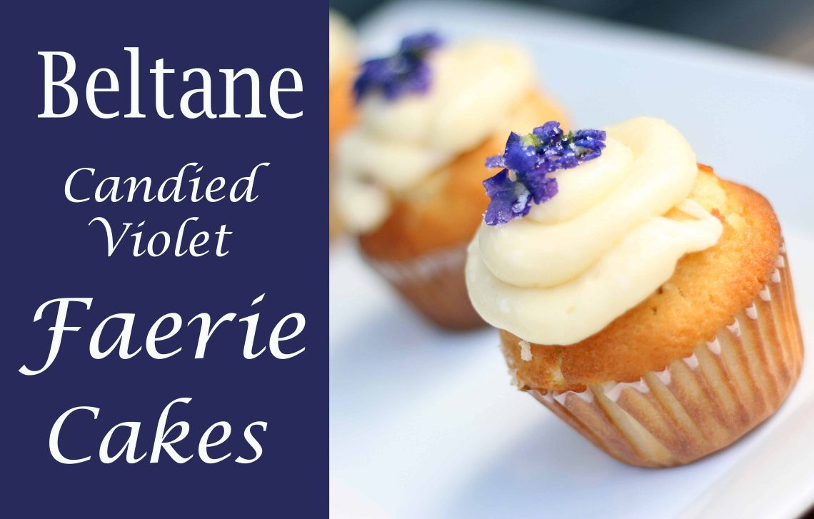 beltane candied violet faerie cakes