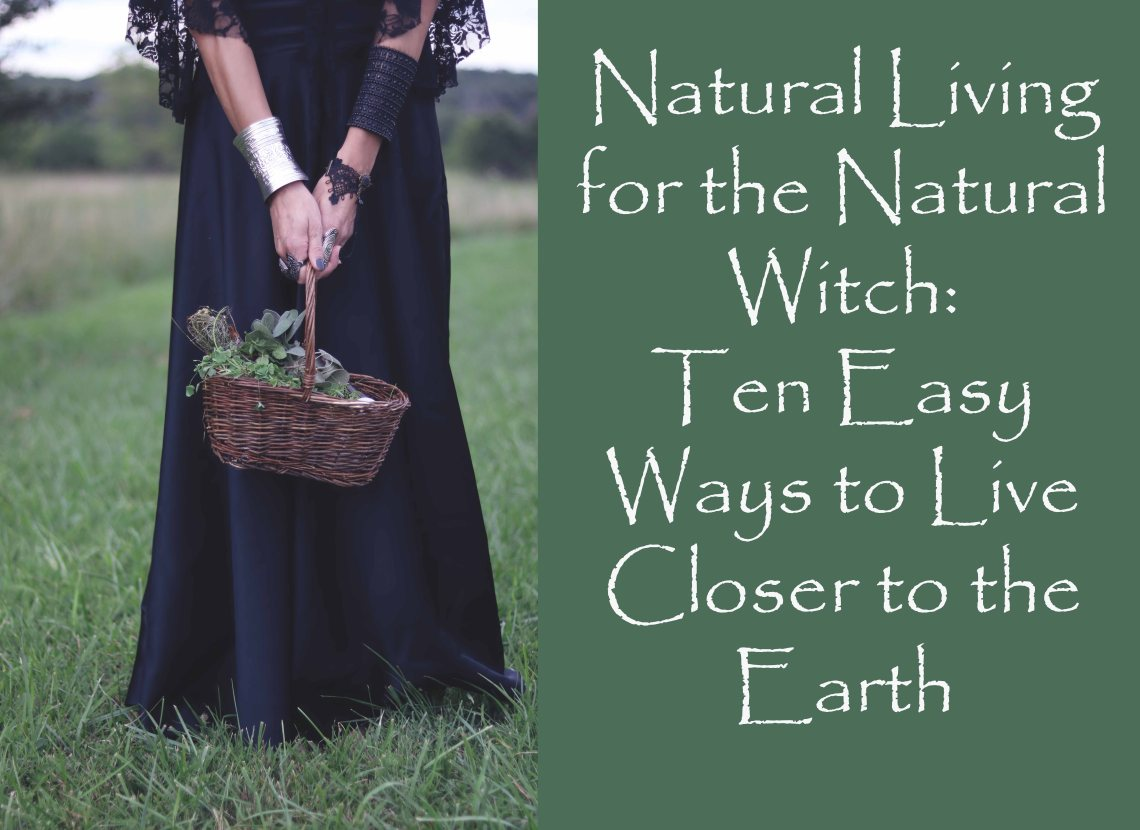 natural living for the natural witch