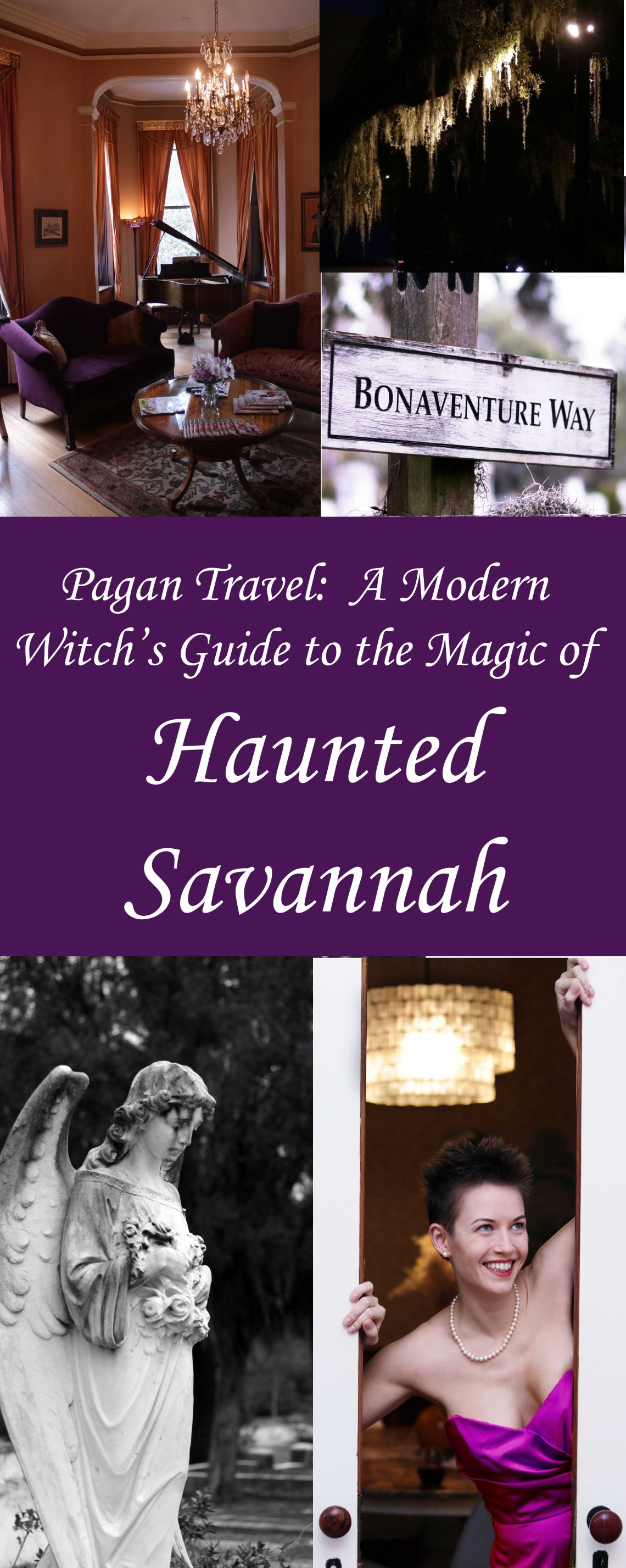 The Modern Witch's Guide to the Magic of Haunted Savannah
