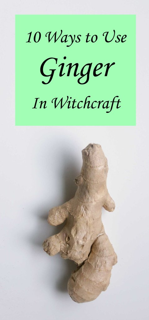 How to Use Ginger in Witchcraft