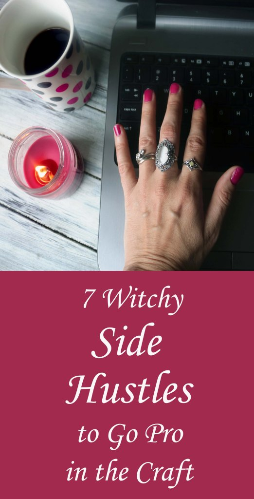 Want to start up a witchy side hustle? Check out these 7 ideas to go pro in the Craft.