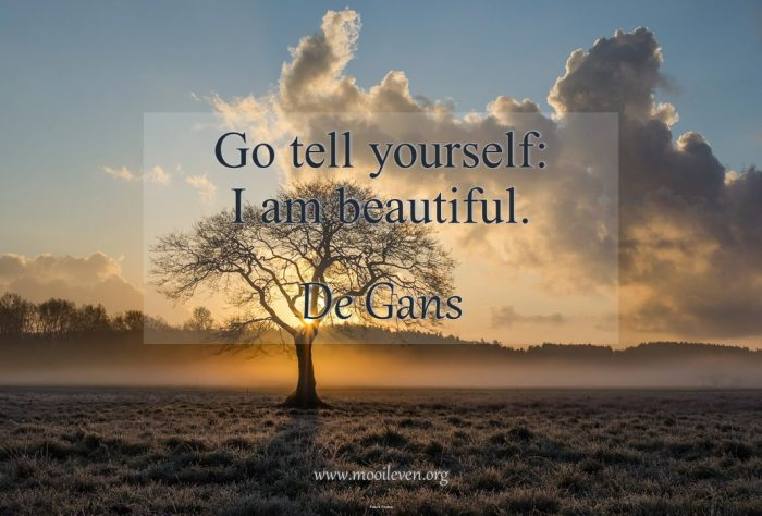 Go tell yourself 'I am beautiful!'