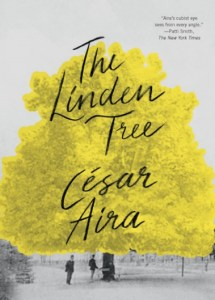 César Aira The Linden Tree