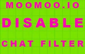 MooMoo.io Disable Chat Filter