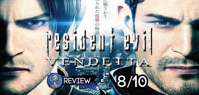 Review - Resident Evil : Vendetta
