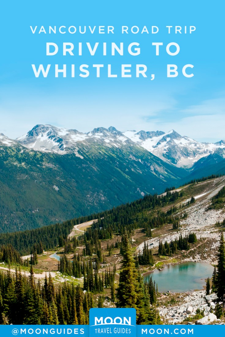 Vancouver & Canadian Rockies Road Trip: Driving to Whistler