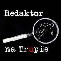 Redaktor na Trupie