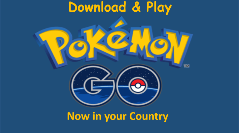 Download & Play Pokemon Go in india [Or Anywhere]