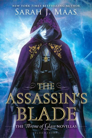 Book Review: The Assassin's Blade by Sarah J Maas