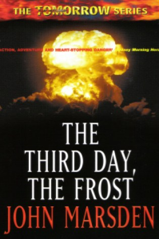 Project Tomorrow: The Third Day, The Frost