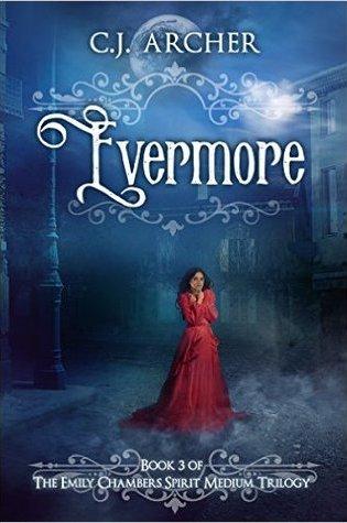 Emily Chambers Spirit Medium Book 3: Evermore
