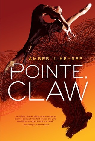 Pointe, Claw by Amber J. Keyser