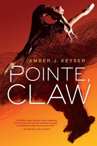 Pointe, Claw was not the book I expected but it was the book I needed