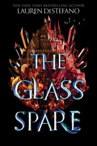 Shattered: The Glass Spare by Lauren DeStefano