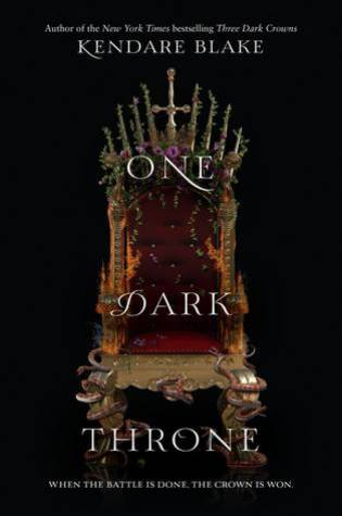 One Dark Throne (Three Dark Crowns #2) by Kendare Blake