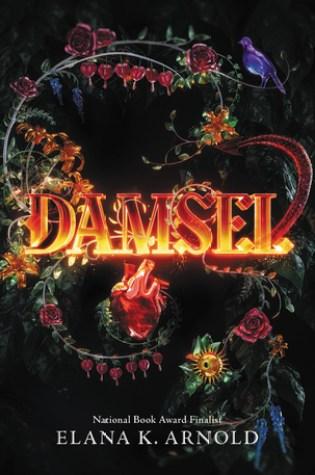 Damsel by Elena K Arnold