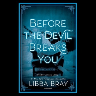 Before the Devil Breaks You (The Diviners, #3) by Libba Bray
