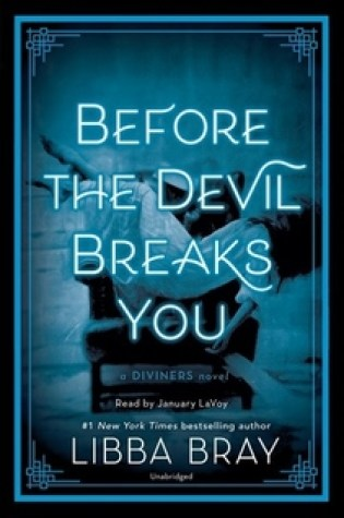 Before the Devil Breaks You (The Diviners #3) by Libba Bray