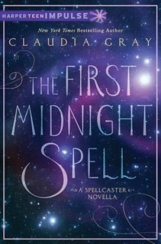 The First Midnight Spell by Claudia Gray