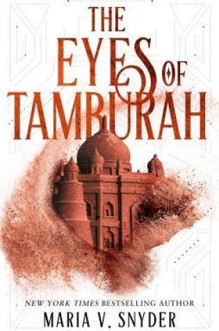 The Eyes of Tamburah by Maria V Snyder