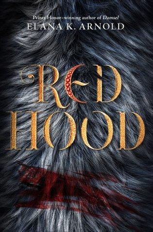 Red Hood by Elana K Arnold