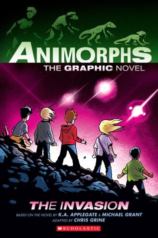 The Invasion (Animorphs Graphix #1) by K.A. Applegate, Michael Grant, and Chris Grine
