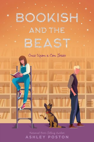 Bookish and the Beast (Once Upon a Con #3) by Ashley Poston