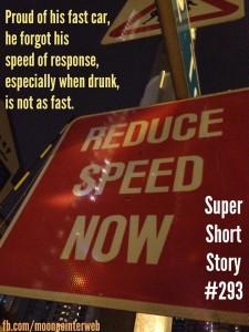 Speed: Super Short Story #293