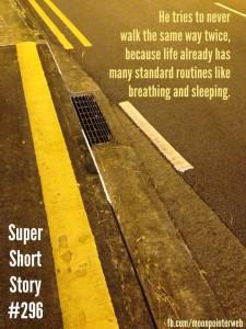 Walk: Super Short Story #296