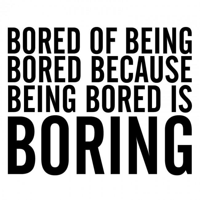 Boredom: Super Short Story #449