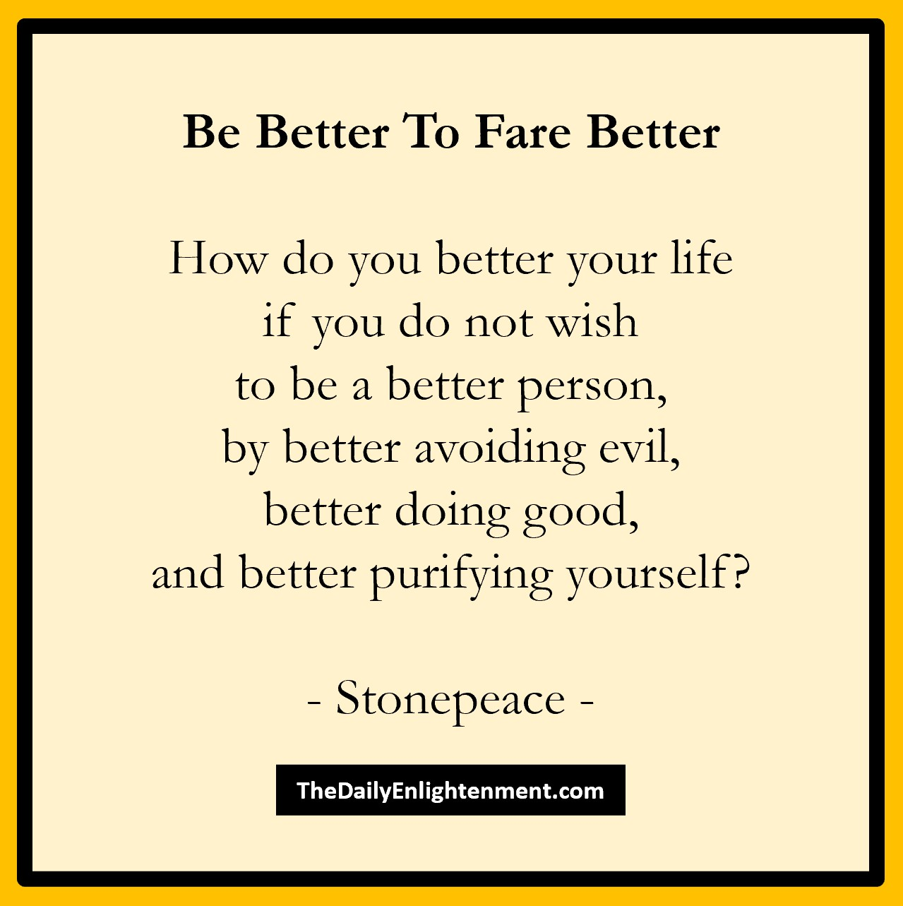 Be Better To Fare Better