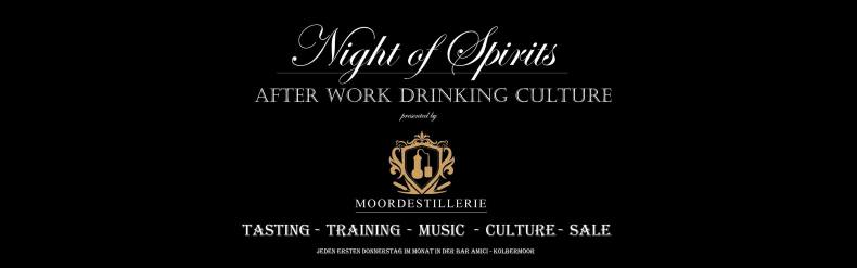 Night of Spirits MOORDESTILLERIE Kolbermoor