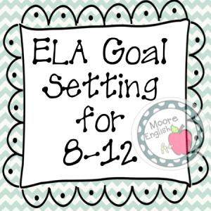 ELA Goal Setting Freebie moore-english.com #moore-english