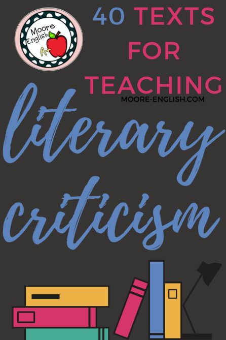 Choosing Texts for Literary Criticism #moore-english @moore-english.com