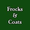 Frocks & Coats