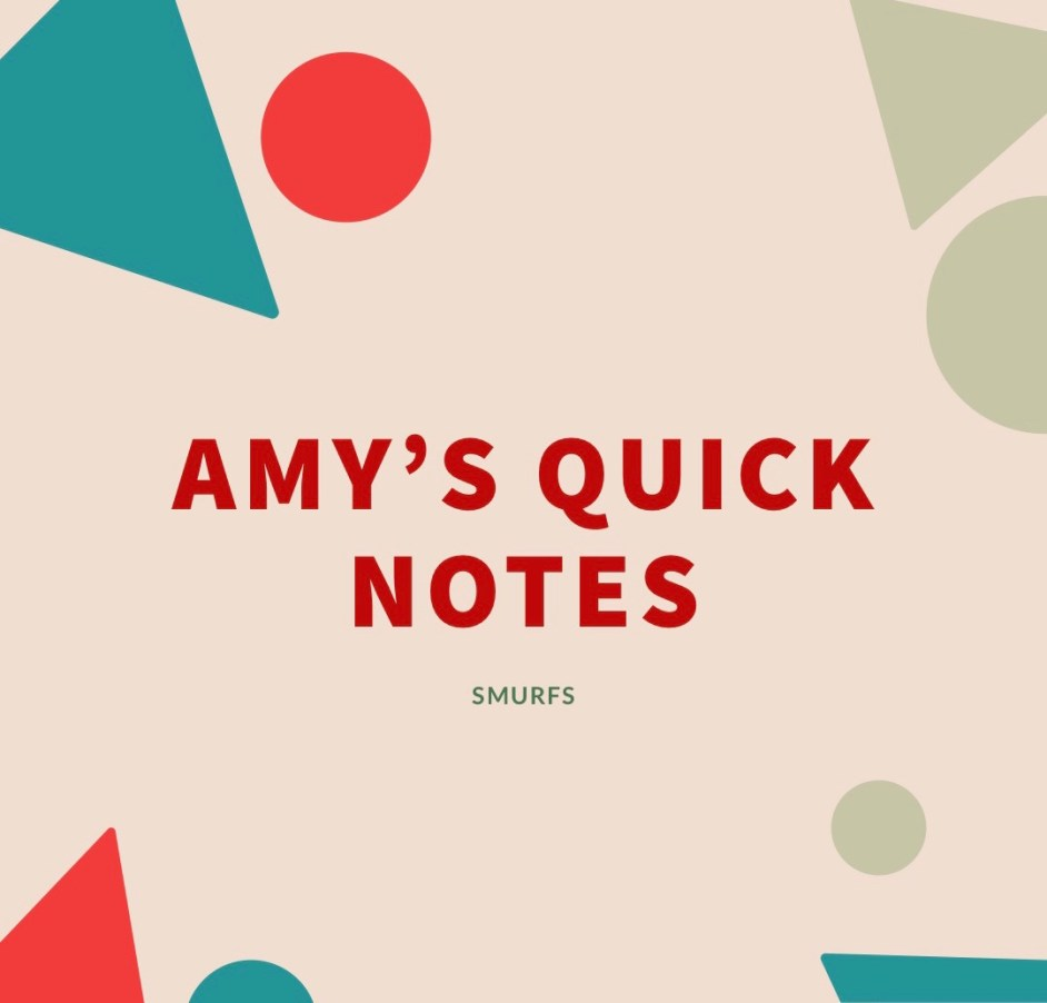 Amy's Quick Notes: SMURFS 2