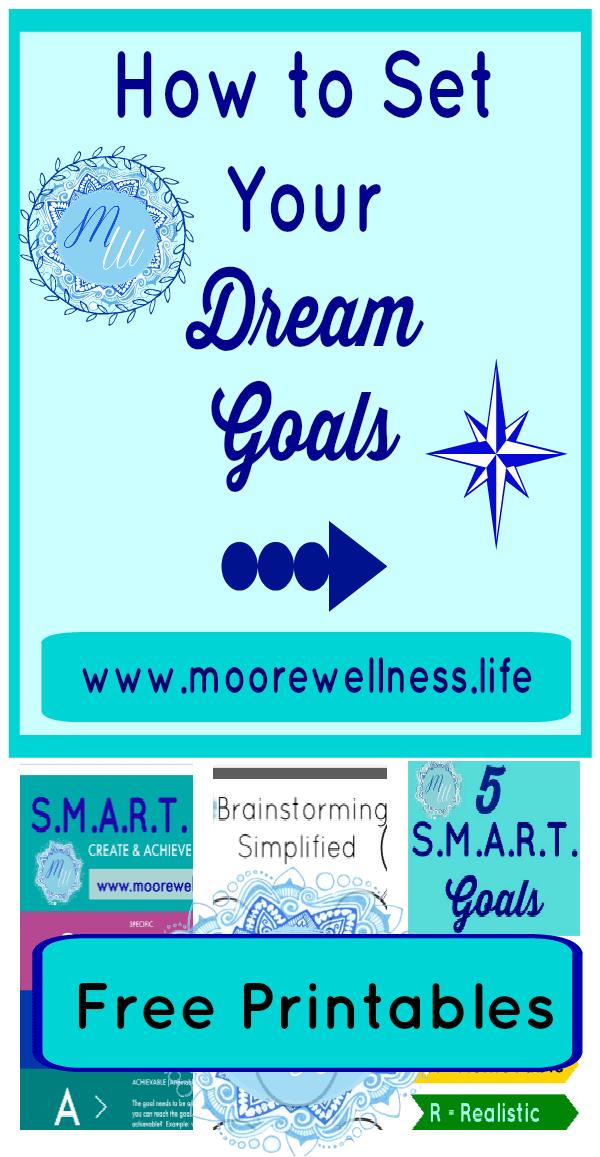 How to Set Dream Goals