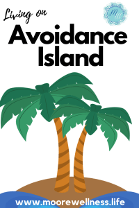 living on avoidance island