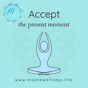 accept present moment