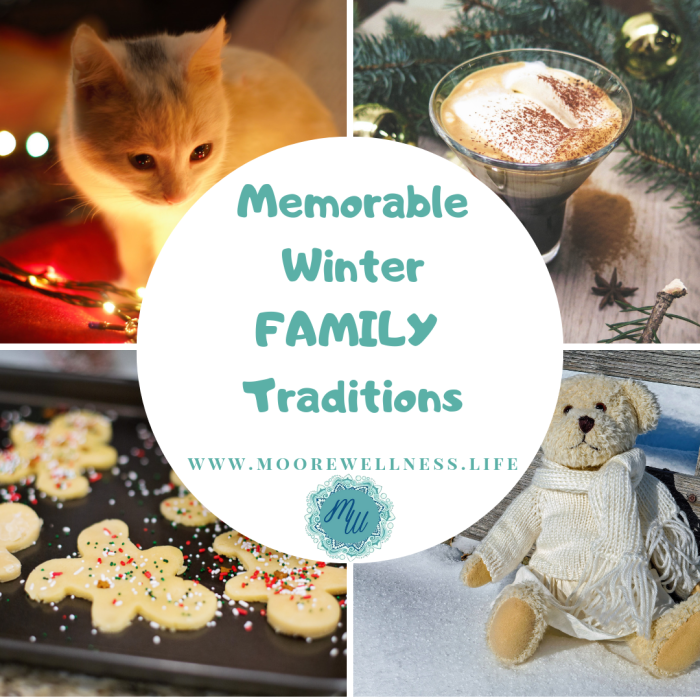 Memorable Winter Family Traditions
