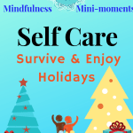 Self care mindfulness ideas holidays