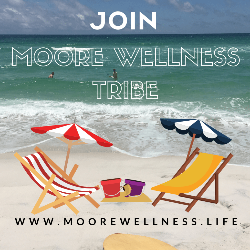 Join the Moore Wellness Tribe